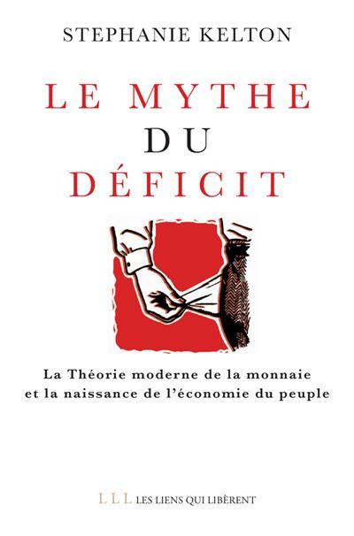 """Livre """"Le mythe du déficit"""""""