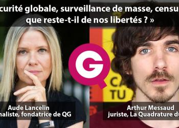 QG vous propose de faire le point sur l'état inquiétant des libertés individuelles en France. Pour comprendre la situation, Aude Lancelin reçoit ce soir Arthur Messaud, juriste au sein de l'association La Quadrature du net.